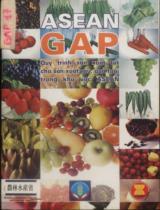 ASEAN GAP Qui trình sản xuất tốt cho rau, quả tươi trong khu vực ASEAN