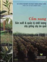Cẩm nang sản xuất và quản lý chất lượng cây giống cây ăn quả