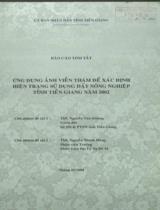 Báo cáo tóm tắt: Ứng dụng ảnh viễn thám để xác định hiện trạng sử dụng đất nông nghiệp tỉnh Tiền giang năm 2002