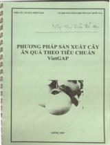 Phương pháp sản xuất cây ăn quả theo tiêu chuẩn VietGAP