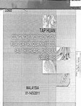 Tập huấn: Công nghệ mới trong sản xuất cây ăn quả nhiệt đới, sau thu hoạch, chế biến và tiếp thị