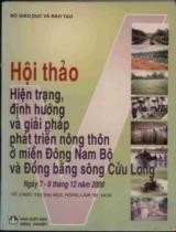 Hiện trạng, định hướng và giải pháp phát triển nông thôn ở miền Đông Nam Bộ và Đồng bằng sông Cửu Long : Hội thảo