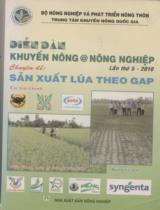 Sản xuất lúa theo GAP : Diễn đàn khuyến nông @ nông nghiệp lần thứ 5 - 2010