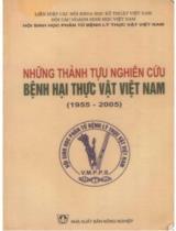 Những thành tựu nghiên cứu bệnh hại thực vật Việt Nam (1955 - 2005)