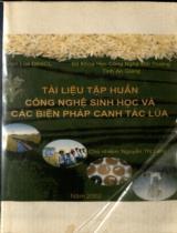 Công nghệ sinh học và các biện pháp canh tác lúa : Tài liệu tập huấn