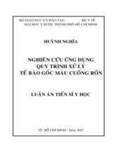 Nghiên cứu ứng dụng quy trình xử lý tế bào gốc máu cuống rốn / Huỳnh Nghĩa ; Người hướng dẫn khoa học : Trần Văn Bé, Trần Thị Liên Minh