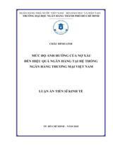 Mức độ ảnh hưởng của nợ xấu đến hiệu quả ngân hàng tại hệ thống ngân hàng thương mại Việt Nam / Châu Đình Linh ; Người hướng dẫn khoa học : Lê Thẩm Dương, Nguyễn Văn Tiến