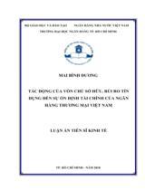 Tác động của vốn chủ sở hữu, rủi ro tín dụng đến sự ổn định tài chính của ngân hàng thương mại Việt Nam / Mai Bình Dương ; Người hướng dẫn khoa học : Nguyễn Ngọc Thạch
