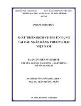 Phát triển dịch vụ phi tín dụng tại các ngân hàng thương mại Việt Nam / Phạm Anh Thủy ; Người hướng dẫn khoa học : Trần Hoàng Ngân