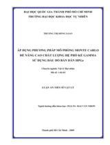 Áp dụng phương pháp mô phỏng Monte Carlo để nâng cao chất lượng hệ phổ kế Gamma sử dụng đầu dò bán dẫn HPGe / Trương Thị Hồng Loan ; Người hướng dẫn khoa học : Mai Văn Nhơn