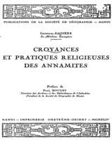 Croyances et pratiques réligieuses des annamites / Léopold Cadière ; préf. de Paul Boudet